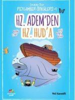 Hz. Adem'den Hz. Hud'a / Çocuklar için Peygamber Öyküleri 1