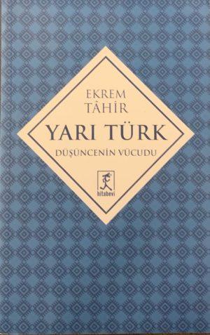 Yarı Türk Düşüncenin Vücudu