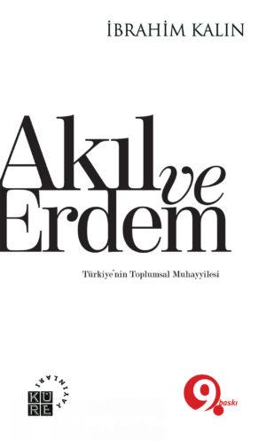 Akıl ve Erdem  Türkiye'nin Toplumsal Muhayyilesi