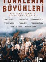 Türklerin Büyükleri  Asya'dan Avrupa'ya; Hazar'dan Akdeniz'e