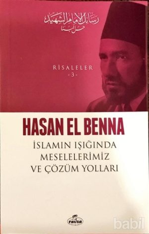 İslamın Işığında Meselelerimiz ve Çözüm Yolları / Risaleler 3