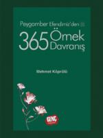 Peygamber Efendimizden 365 Örnek Davranış