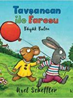 Tavşancan ile Faresu / Büyük Balon