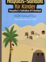 Hayatus-Sahaba für Kinder - Die Geschichten der edlen Prophetengefährten