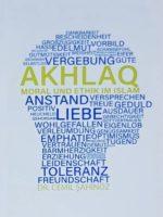 Astec Akhlaq - Moral und Ethik im Islam
