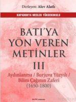 Batı'ya Yön Veren Metinler III Aydınlanma /Burjuva Yüzyılı / Bilim Çağının Zaferi (1650-1800)
