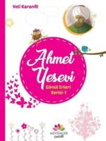 Ahmet Yesevi / Gönül Erleri Serisi 1
