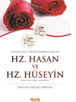 Hz. Hasan ve Hz. Hüseyin (r.a.)  Şehadet İncileri - Peygamber Çiçekleri