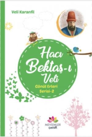 Hacı Bektaş-ı Veli / Gönül Erleri Serisi 2