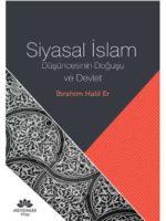 Siyasal İslam Düşüncesinin Doğuşu ve Devlet
