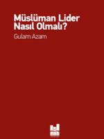 Müslüman Lider Nasıl Olmalı?