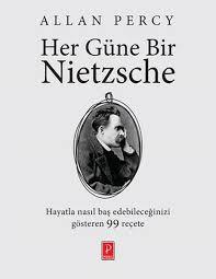 Her Güne Bir Nietzsche  Stres, Korku ve Endişelere Karşı