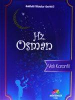 Hz. Osman / Gökteki Yıldızlar Serisi 3