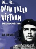 İki… Üç… Daha Fazla Vietnam  Emperyalizme Karşı Savaş