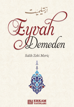 Eyvah Demeden