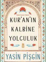 Kur'an'ın Kalbine Yolculuk  Yasin Suresi Tefsiri