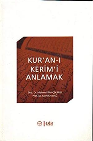 Kur'an-ı Kerim'i AnlamakKur'an-ı Kerim'i Anlamak