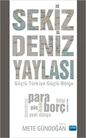 Sekiz Deniz Yaylası  Güçlü Türkiye Güçlü Bölge