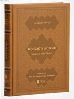 Kitabü's-Sünne – Hadislerle İman İlkeleri ( Deri Kapak )