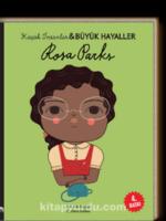 Rosa Parks / Küçük İnsanlar Büyük Hayaller