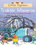 Çiftlik Öyküleri - Traktör Macerası