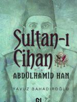 Sultan-ı Cihan Abdülhamid Han