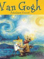 Van Gogh / Arkadaşım Vincent