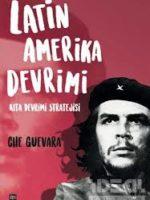 Latin Amerika Devrimi  Kıta Devrimi Stratejisi