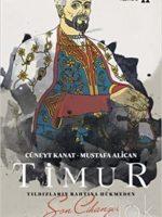 Timur Yıldızların Bahtına Hükmeden Son Cihangir