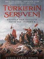 Türklerin Serüveni Metehan'dan Attila'ya, Fatih'ten Atatürk'e