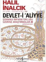 Devlet-i Aliyye - III Osmanlı İmparatorluğu Üzerine Araştırmalar(Köprülüler Devri)
