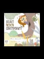 Allah'ı Neden Göremiyorum ? / Küçük Merve'nin Büyük Soruları 1