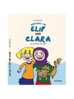 Abenteuer von Elif und Clara. Der geheime Schlüssel