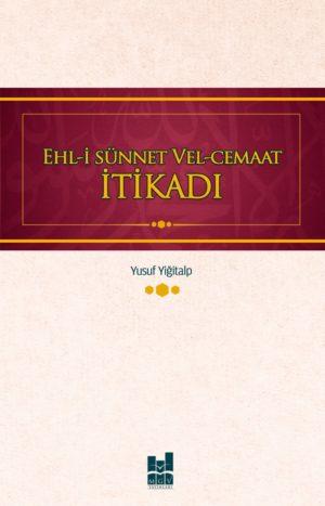 EHL-İ SÜNNET VEL-CEMAAT İTİKADI