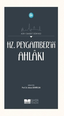 Hz. Peygamber'in (Sas) Ahlakı