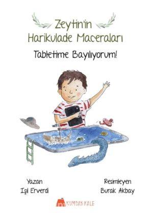 Zeytin'in Harikulade Maceraları Tabletime Bayılıyorum!