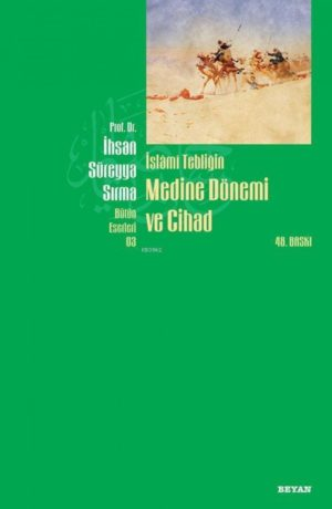 İslami Tebliğin Medine Dönemi ve Cihad