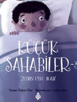 Küçük Sahabiler 3: Zeyd'in Uyku Duası
