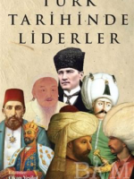 Türk Tarihinde Liderler