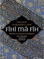 Fihi Ma Fih Mevlana'nın Konuşma ve Sohbetleri