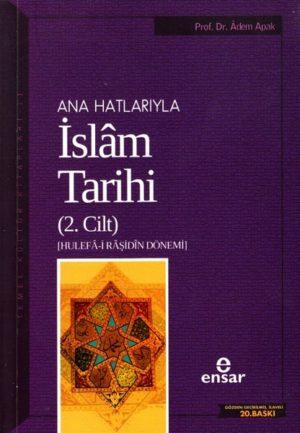 Ana Hatlarıyla İslam Tarihi 2