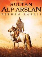 Sultan Alp Arslan Fethin Babası