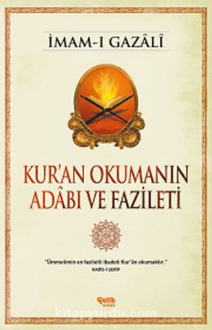 Kur'an Okumanın Adabı ve Fazileti