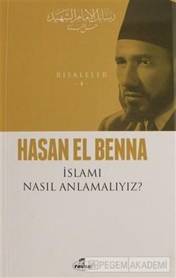 İslamı Nasıl Anlamalıyız? / Risaleler 4