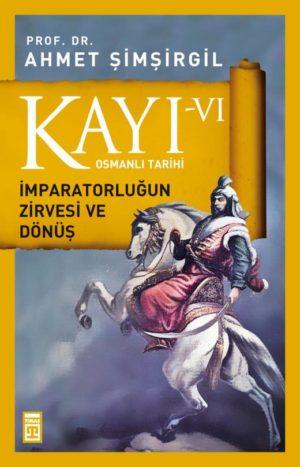 Kayı -VI Osmanlı Tarihi