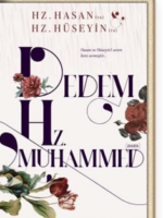Dedem Hz. Muhammed (asm) & Hz. Hasan (ra) - Hz. Hüseyin (ra)