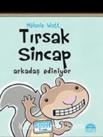 Tırsak Sincap / Arkadaş Ediniyor