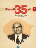 Siyasette 35 Yıl -3