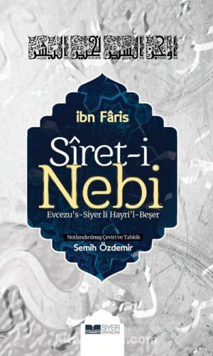 Siret-i Nebi Evcezu's-Siyer Li Hayri'l-Beşer